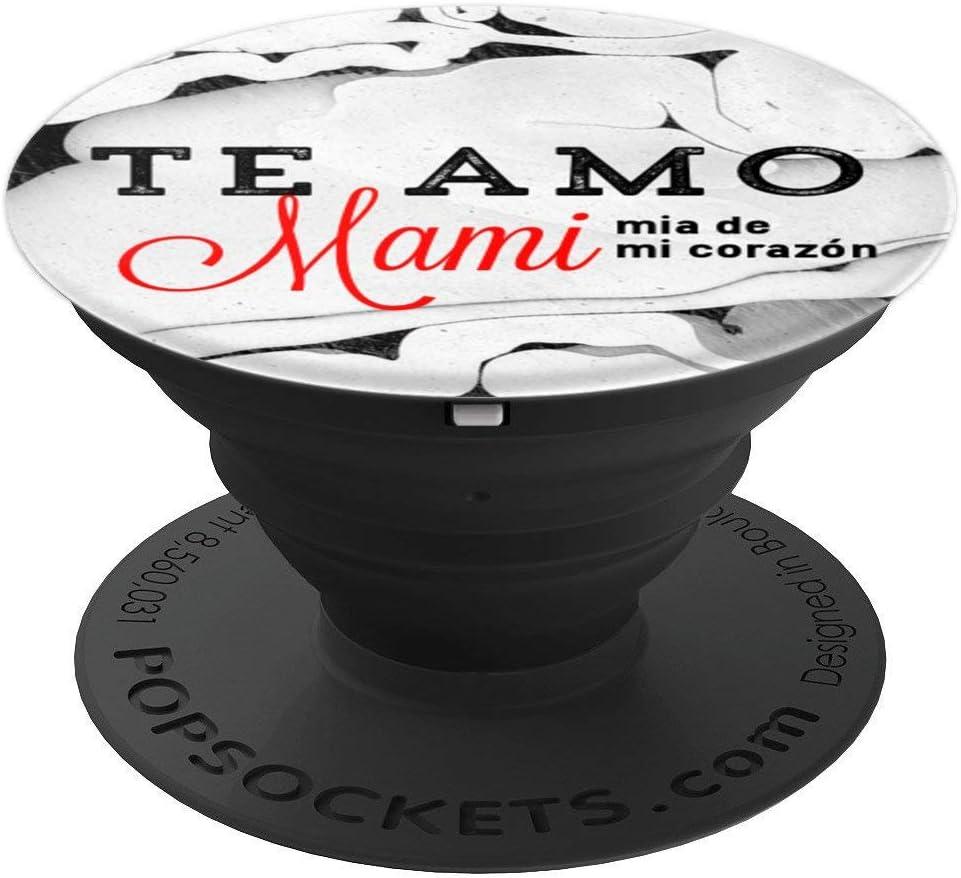 Amazon.com: Te Amo Mami mia de mi corazon Regalo para mama PopSockets Grip  and Stand for Phones and Tablets