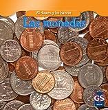 Las monedas / Coins (El Dinero Y Los Bancos / Money and Banks) (Spanish Edition)