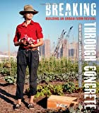 Breaking Through Concrete, David Hanson and Edwin Marty, 0520270541