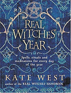 The real witches craft kate west 9780007194179 amazon books the real witches year spells rituals and meditations for every day of the fandeluxe Image collections