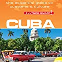 Cuba - Culture Smart! Audiobook by Russell Madicks Narrated by Peter Noble