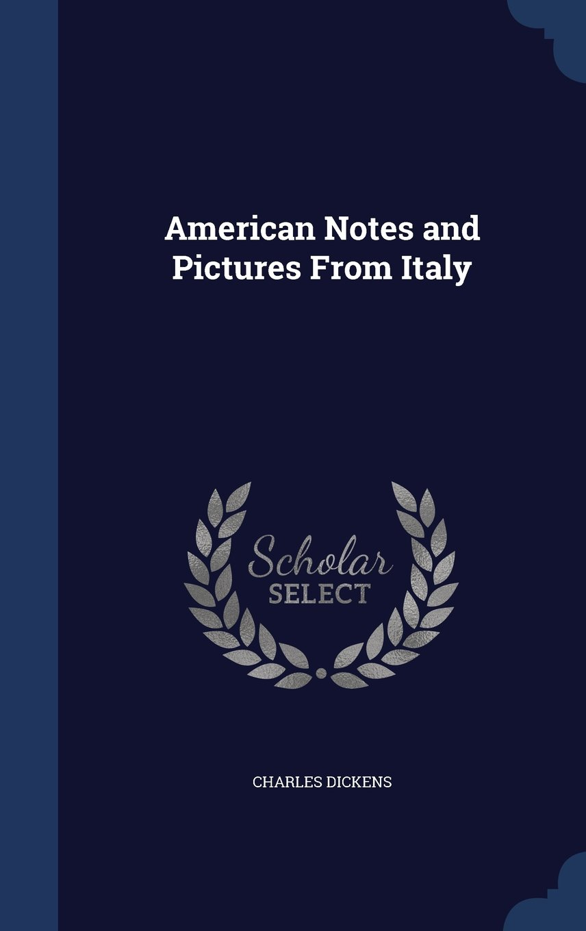 Download American Notes and Pictures from Italy pdf