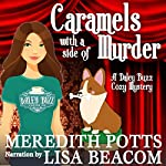 Caramels with a Side of Murder: Daley Buzz Cozy Mystery, Book 2 | Meredith Potts