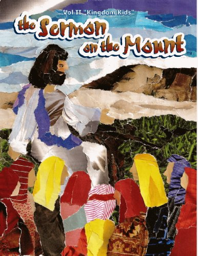 Sermon on the Mount: Kingdom Kids Vol. 2, Bible Curriculum for Children's Ministry, Bible Lessons