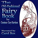 The Old-Fashioned Fairy Book | Constance Cary Harrison