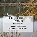 The Trout Pond | Hubert Clark Crowell