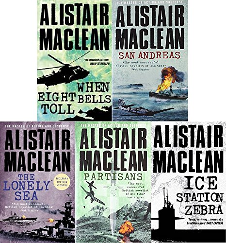 When Eight Bells Toll - Alistair MacLean 5 Book set collection When Eight Bells Toll, San Andreas, The Lonely Sea, Partisans & Ice Station Zebra