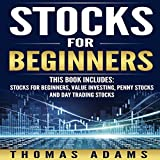 Stocks for Beginners: 4 Manuscripts: Stocks for Beginners, Value Investing, Penny Stocks, and Day Trading