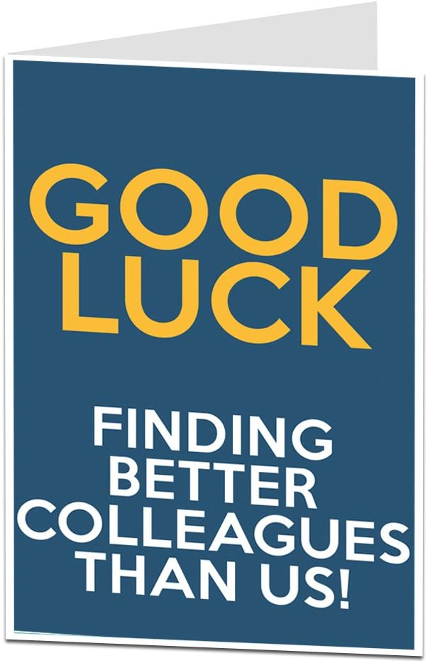 Colleague Leaving Card Funny New Job Card Coworker Leaving Good Luck Congrats New Job Goodbye Leaving Job Funny Card Joke Banter PC468