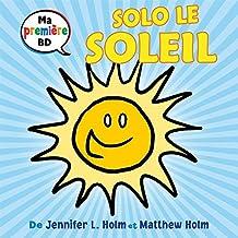 Ma première BD : Solo le soleil