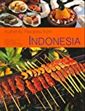 Authentic Recipes from Indonesia, Lother Arsana, 0794603203