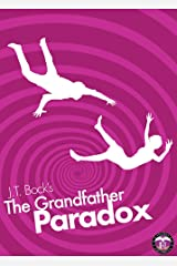 The Grandfather Paradox (Short Story) (UltraSecurity Series 2.5) Kindle Edition