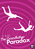The Grandfather Paradox (Short Story) (UltraSecurity Series 2.5)
