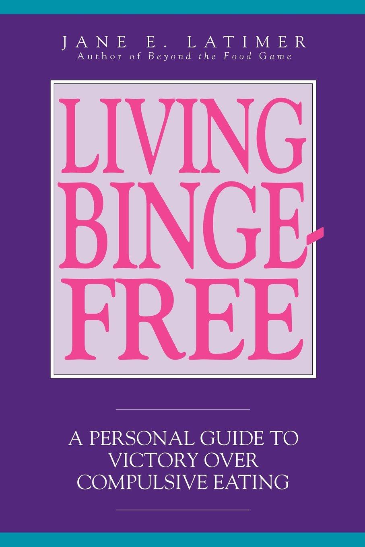 Download Living Binge-Free pdf epub