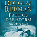 Path of the Storm Audiobook by Douglas Reeman Narrated by David Rintoul