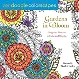 Zendoodle Colorscapes: Gardens in Bloom: Gorgeous Flowers to Color and Display