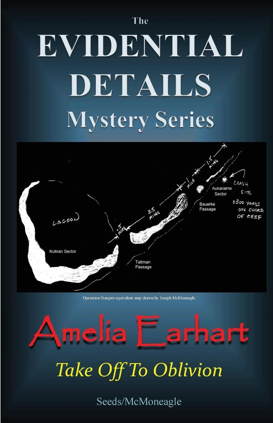 Read Online Amelia Earhart - Take Off to Oblivion (The Evidential Details Mystery Series) pdf