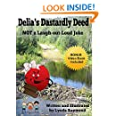 Delia's Dastardly Deed: NOT a Laugh-out-Loud Joke (The Delia and Billy Boo Series Book 1)