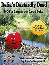 Delia's Dastardly Deed: NOT a Laugh-out-Loud Joke (The Delia and Billy Boo Series Book 1) (English Edition)