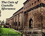 The Cats of Castello Sforzesco