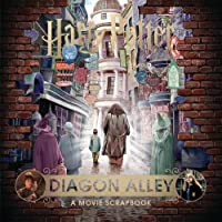 Harry Potter – Diagon Alley: A Movie Scrapbook (Jk Rowlings Wizarding World)