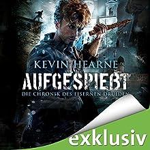 Aufgespießt (Die Chronik des Eisernen Druiden 8) Hörbuch von Kevin Hearne Gesprochen von: Stefan Kaminski