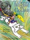 """Afficher """"Petite princesse en colère (La)"""""""