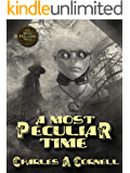 A Most Peculiar Time (The Most Peculiar Tales - Steampunk Paranormal Mysteries Book 4)