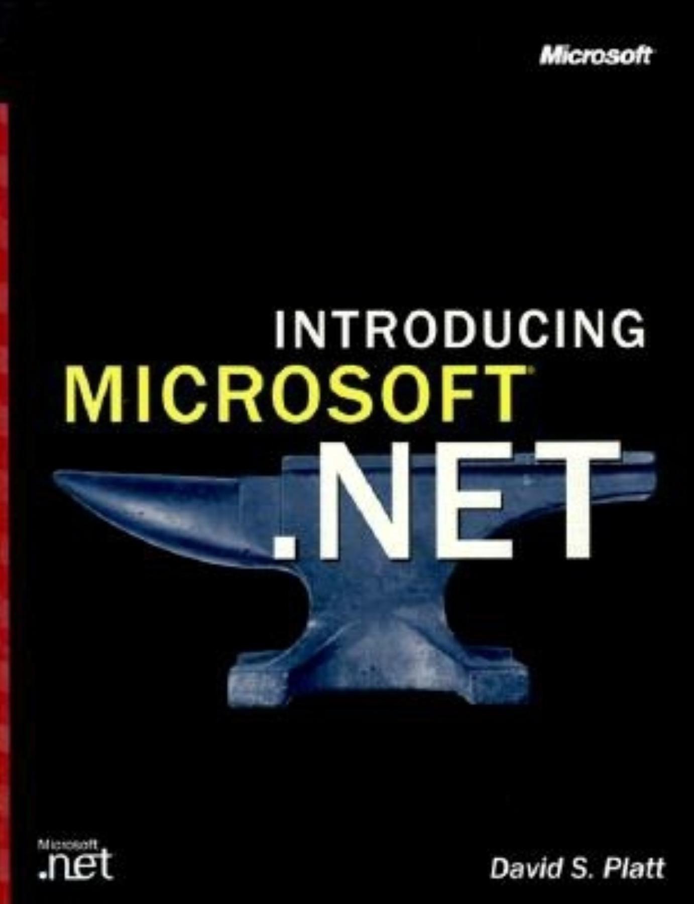 Read Online Introducing Microsoft .Net (Encyclopedia of Visual Medicine) PDF