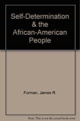 Self-Determination & the African-American People Paperback