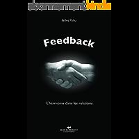 Feedback: L'harmonie dans les relations avec les autres