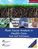 img - for Root Cause Analysis in Health Care: Tools and Techniques, Fifth Edition book / textbook / text book