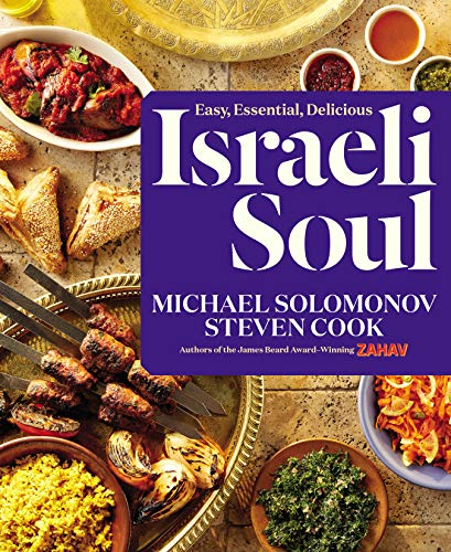 Israeli Soul: Easy, Essential, Delicious (Best Donut Recipe In The World)
