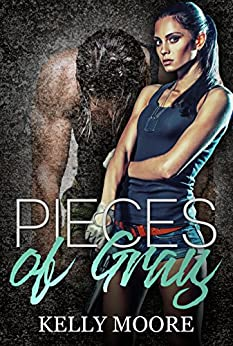 Pieces of Gray (Broken Pieces Book 4) by [Moore, Kelly]
