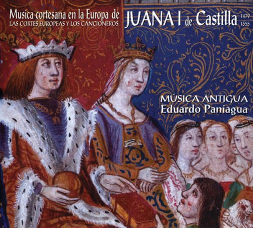 (Music of Royal Courts of Europe at Time of Juana)