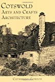 Cotswolds Arts and Crafts Architecture