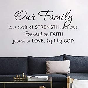 FlyWallD Wall Vinyl Decal Quotes Our Family is a Circle of Strength and Love Founded on Faith Joined in Love Kept by God