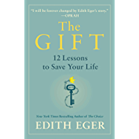 The Gift: 12 Lessons to Save Your Life (English Edition)