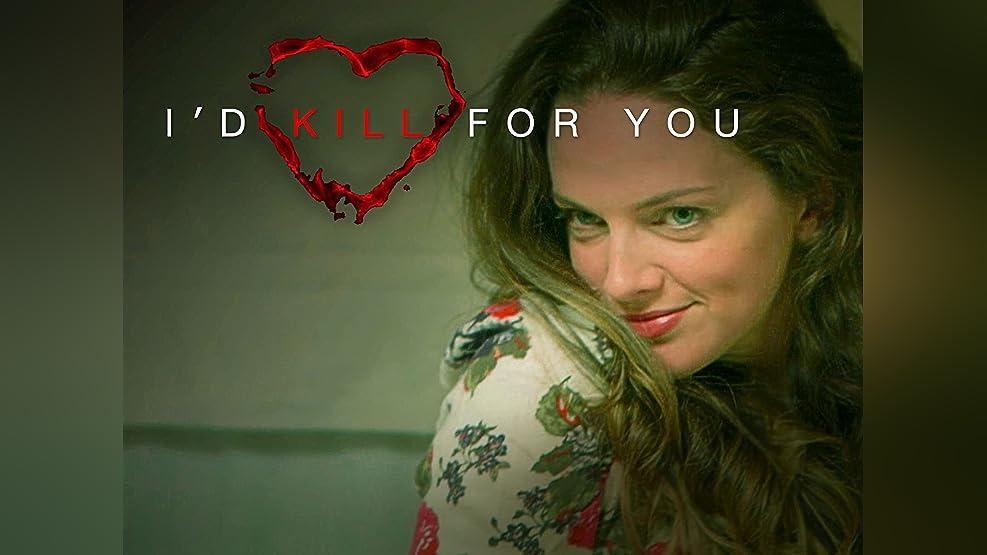 I'd Kill For You - Season 1