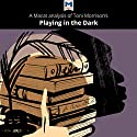 A Macat Analysis of Toni Morrison's Playing in the Dark: Whiteness and the Literary Imagination Audiobook by Karina Jakubowicz, Adam Perchard Narrated by  Macat.com