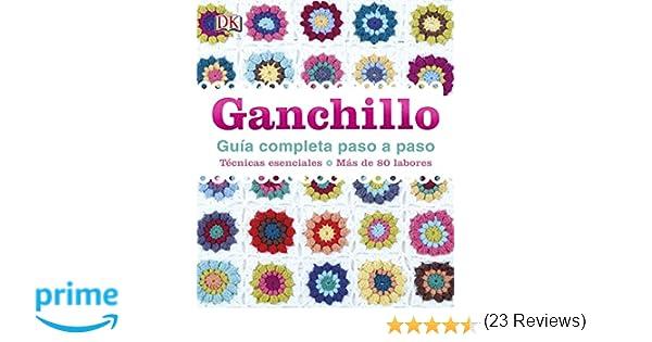 Ganchillo, Guía Completa Paso A Paso (ESTILO DE VIDA ...