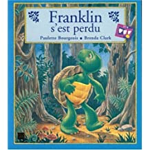 Franklin s'est perdu (French Edition)