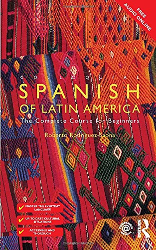 Colloquial Spanish Of Latin America  Colloquial Series  Book Only