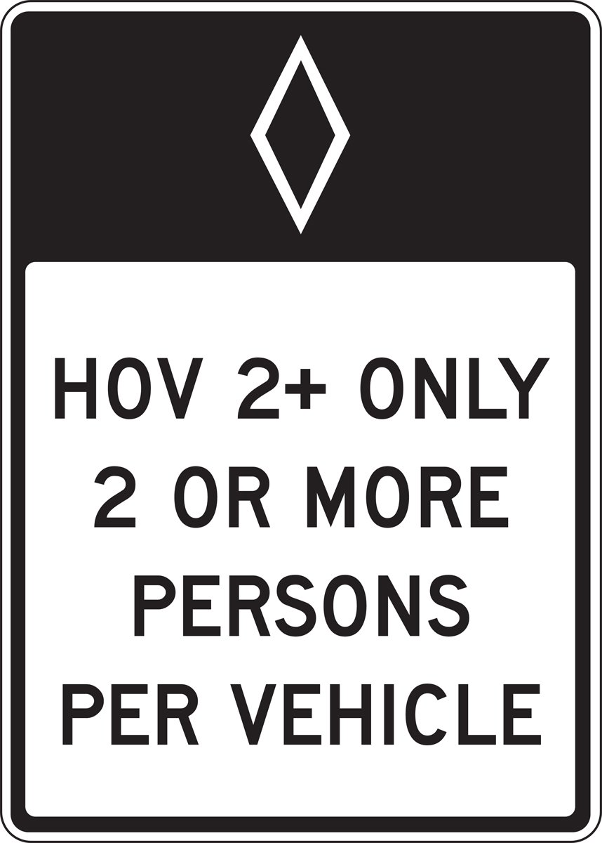 Accuform HOV 2+ ONLY / 2 OR MORE PERSONS PER VEHICLE (FRR663HP)