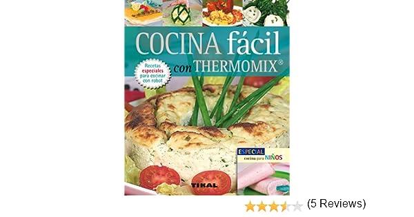 Cocina Facil Con Thermomix (Pequeños Tesoros) eBook: Equipo Susaeta: Amazon.es: Tienda Kindle