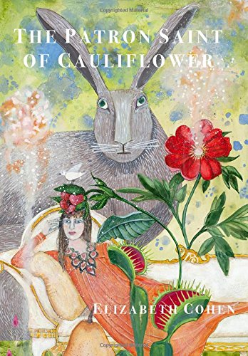 The Patron Saint of Cauliflower by Saint Julian Press, Inc.