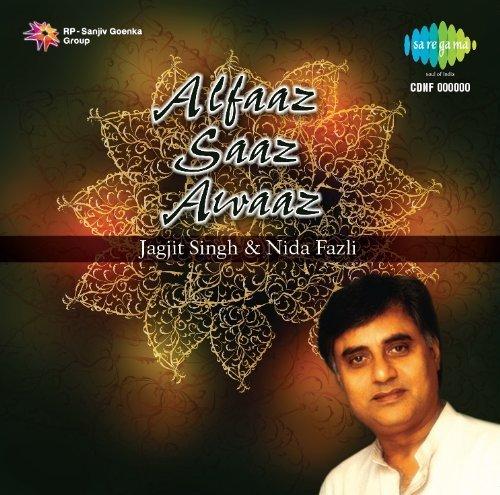 Jagjit Singh - Alfaaz Saaz Awaaz - Jagjit Singh & Nida Fazli By Jagjit Singh - Zortam Music