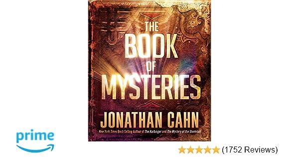 the book of mysteries jonathan cahn 9781629990781 amazon com books