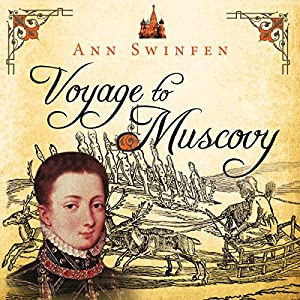 Voyage to Muscovy Audiobook