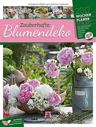 Blumendeko 2017 - Wochenplaner